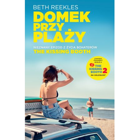 Domek na plaży. The Kissing Booth. Tom 1.5