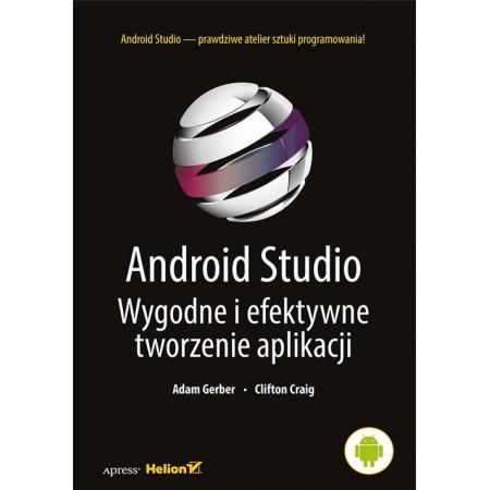 Android Studio. Wygodne i efektyw. tworz aplikacji