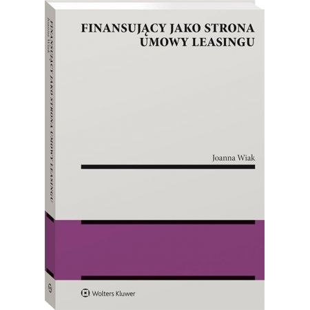 Finansujący jako strona umowy leasingu