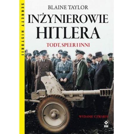 Inżynierowie Hitlera. Todt, Speer i inni w.4