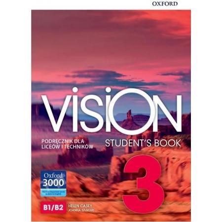 Vision 3. Student`s Book. Podręcznik dla liceów i techników