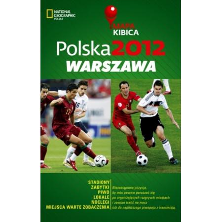 Polska 2012 Warszawa Mapa Kibica