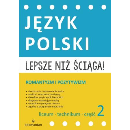 Język Polski. Lepsze niż ściąga! 2 LO