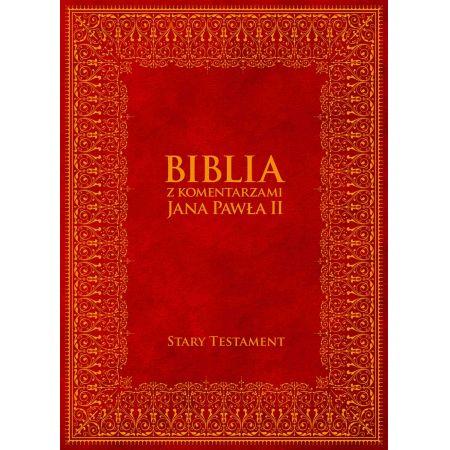 Biblia z Komentarzami Jana Pawła II. Stary Testament