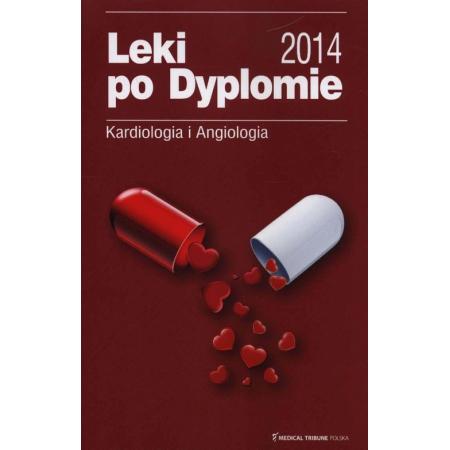 Leki po Dyplomie 2014 Kardiologia i Angiologia