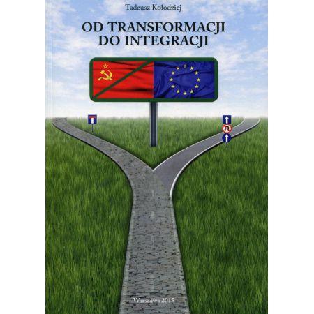 Od transformacji do integracji