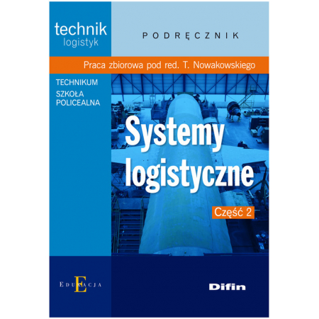 Technik logistyk - Systemy logistyczne część 2