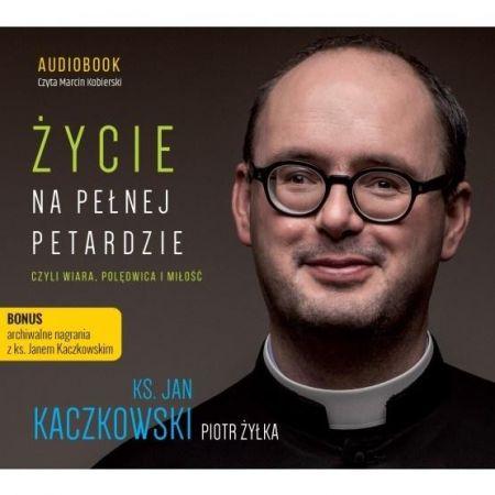 Życie na pełnej petardzie czyli wiara... CD