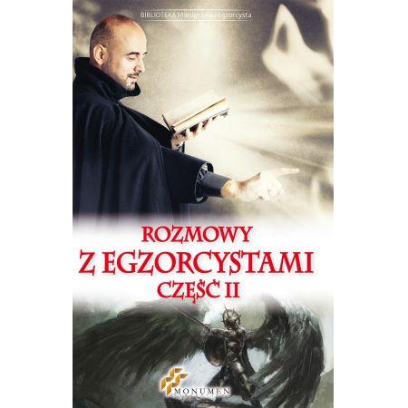 Rozmowy z egzorcystami II