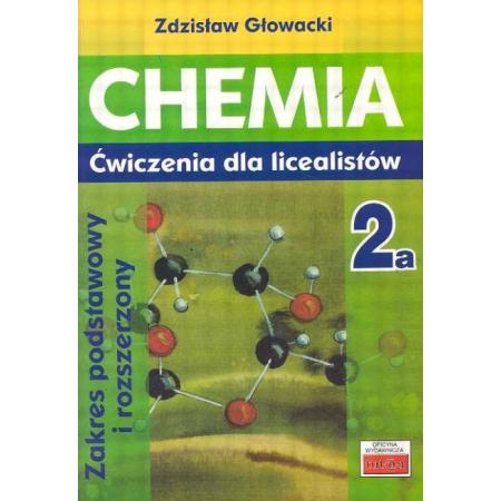 Chemia 2a ćwiczenia dla licealistów ZP i ZR