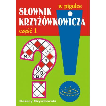 Słownik krzyżówkowicza w pigułce