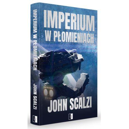 Imperium w płomieniach. The Interdependency. Tom 2
