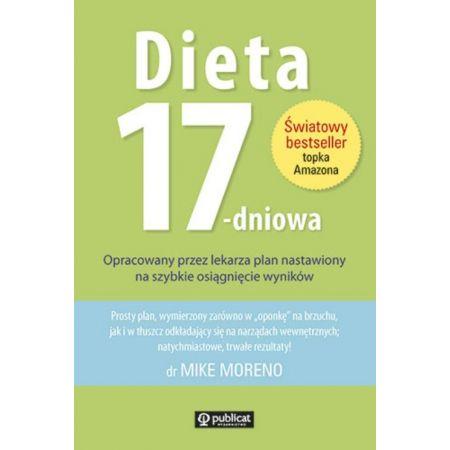 Dieta 17-dniowa. Opracowany przez lekarza plan nastawiony na szybkie osiągnięcie wyników