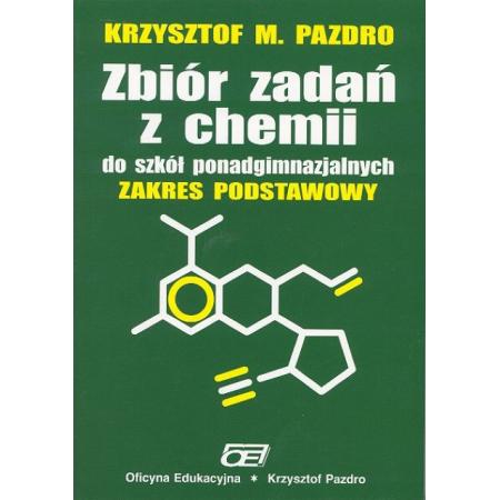 Chemia LO zb.zadań zak.podstawowy Pazdro OE