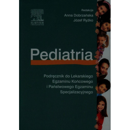 Pediatria do LEK i PES. Podręcznik do Lekarskiego Egzaminu Końcowego i Państwowego Egzaminu Specjalizacyjnego