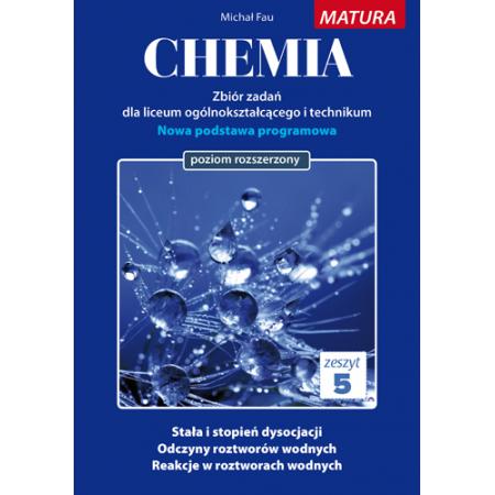 Chemia. Zbiór zadań LO. Zeszyt 5 ZR MEDYK