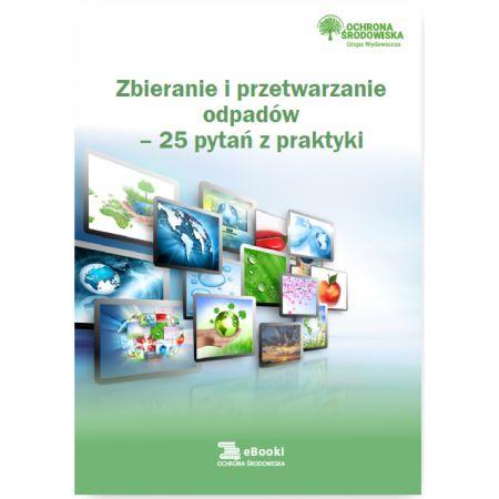 Zbieranie i przetwarzanie odpadów - 25 pytań z praktyki
