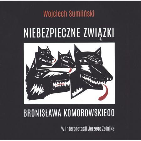 CD MP3 Niebezpieczne związki Bronisława Komorowskiego