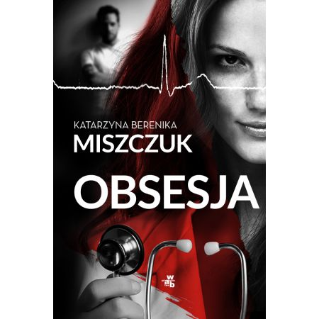 Znalezione obrazy dla zapytania Obsesja Autor: Katarzyna Berenika Miszczuk