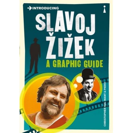 Introducing Slavoj Zizek a graphic guide