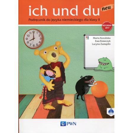 ich und du neu 1. Podręcznik do języka niemieckiego