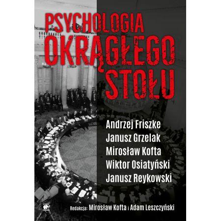Psychologia Okrągłego Stołu