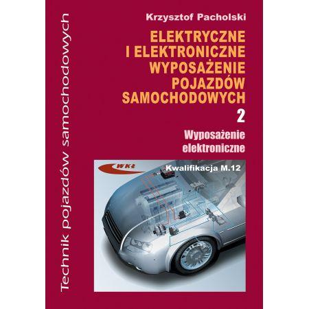 Elektryczne i elektroniczne wypos. cz.2 WKŁ