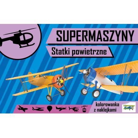 Supermaszyny. Statki powietrzne