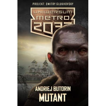 Mutant uniwersum metro 2033