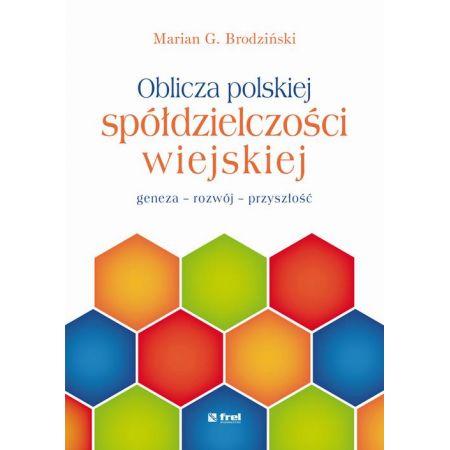 Oblicza polskiej spółdzielczości wiejskiej