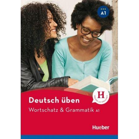 Wortschatz & Grammatik A1 Neu HUEBER