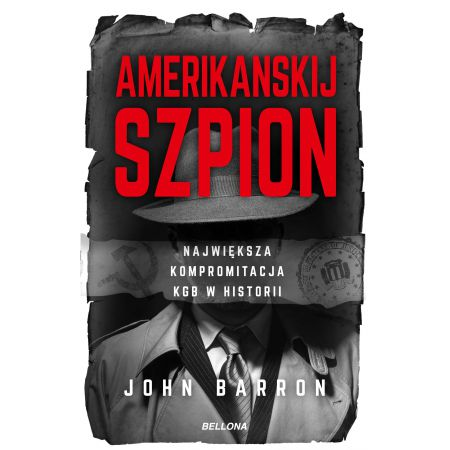 Amerikanskij szpion. Największa kompromitacja KGB