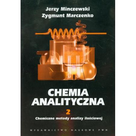 Chemia analityczna Tom 2 Chemiczne metody analizy ilościowej
