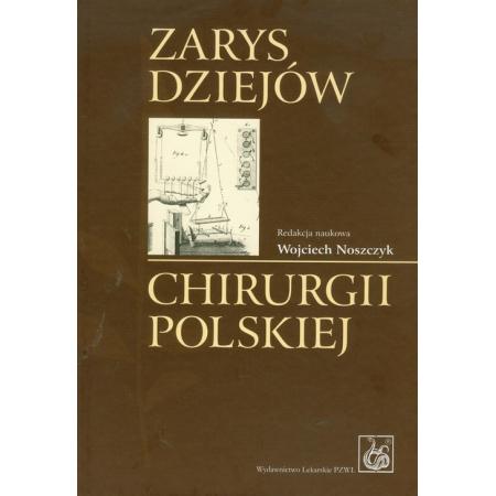 Zarys dziejów chirurgii polskiej z płytą CD