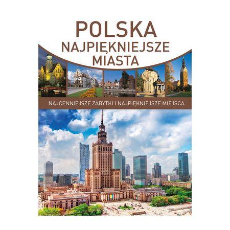 Polska. Najpiękniejsze miasta