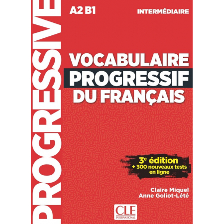 Vocabulaire progressif intermediare livre +CD3ed A2 B1