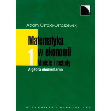 Matematyka w ekonomii Tom 1