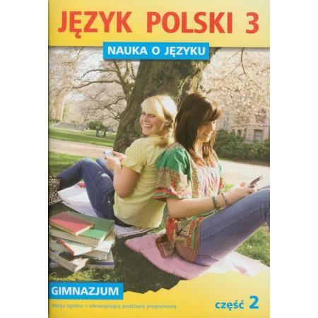 Język Polski GIM Nauka O Języku 3/2 ćw.  GWO
