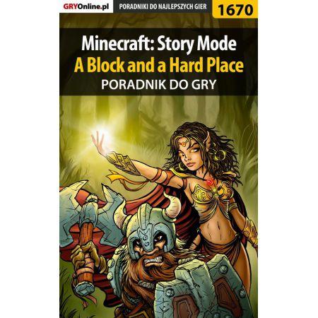 Minecraft: Story Mode - A Block and a Hard Place  - poradnik do gry