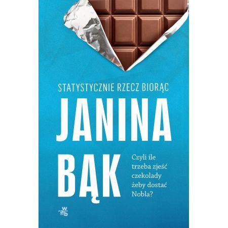 Statystycznie rzecz biorąc, czyli ile trzeba zjeść czekolady, żeby dostać Nobla?
