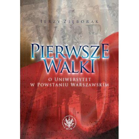 Pierwsze walki o Uniwersytet w Powstaniu Warszawskim
