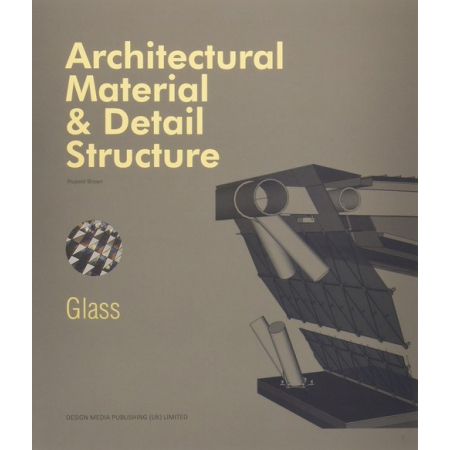 Architectural Material & Detail Structure Glass