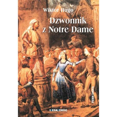 Dzwonnik z Notre Dame SIEDMIORÓG