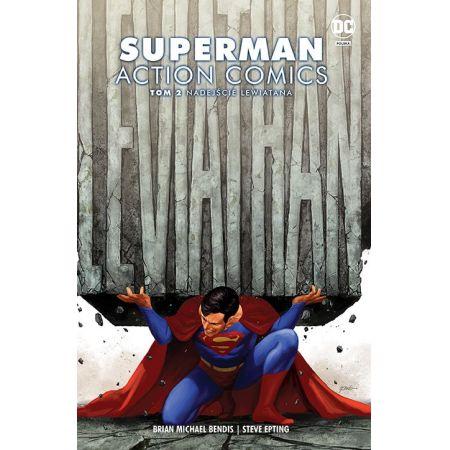 Superman Action Comics. Tom 2. Nadejście Lewiatana