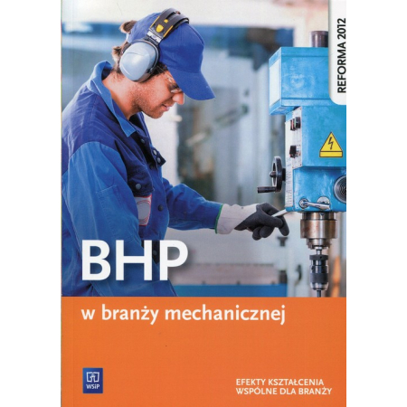 BHP w branży mechanicznej WSiP