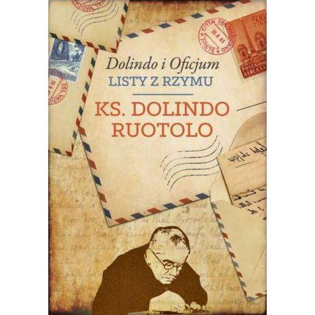 Dolindo i Oficjum. Listy z Rzymu