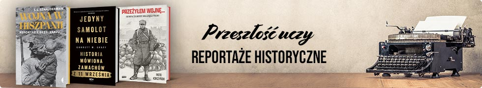 Reportaż historyczny >>
