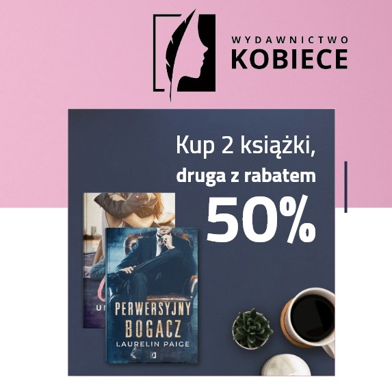 #ZostanWdomu Druga książka z rabatem -50% - sprawdź tę promocję >